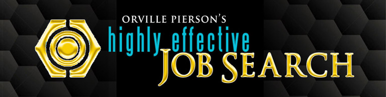 Orville Pierson's Highly Effective Job Search